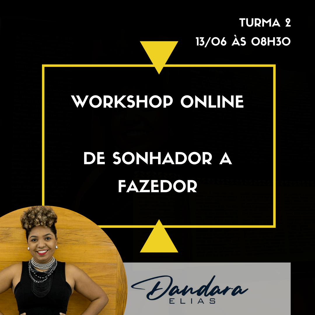 Workshop Online: De Sonhador a Fazedor . Turma 2