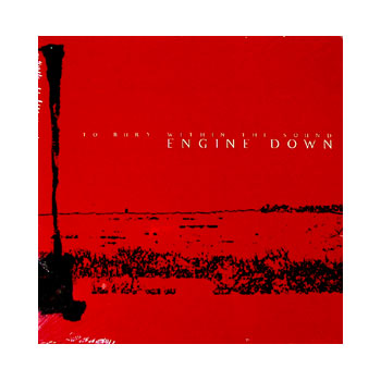 Engine Down - To Bury Within The Sound - Vinyl