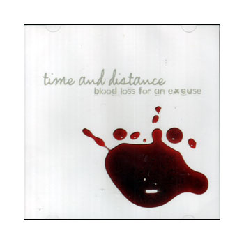 Time And Distance - Blood Loss For An Excuse - Sale Items