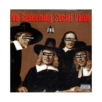 No Redeeming Social Value - THC - CDs
