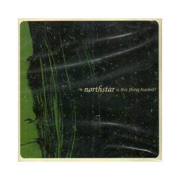 Northstar - Is This Thing Loaded? - CDs