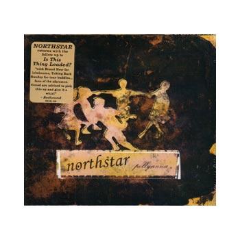 Northstar - Pollyanna - CDs