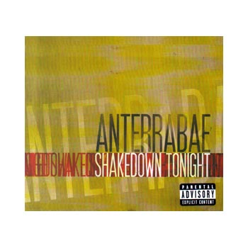Anterrabae - Shakedown Tonight - CDs