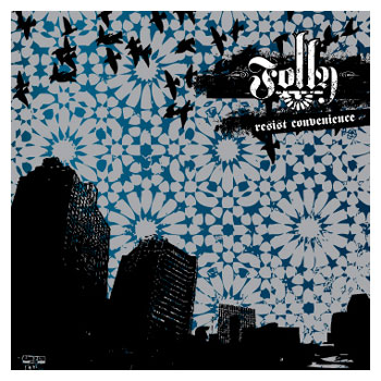 Folly - Resist Convenience - CDs