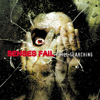 Senses Fail - Still Searching - CDs