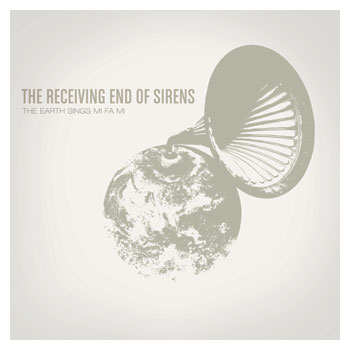 The Receiving End of Sirens - The Earth Sings Mi Fa Mi - CDs