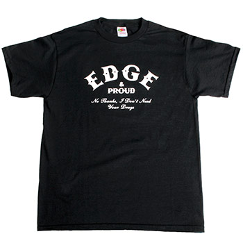 True Till Death - Edge and Proud - T-shirts