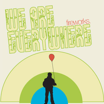 Fireworks - We Are Everywhere - CDs