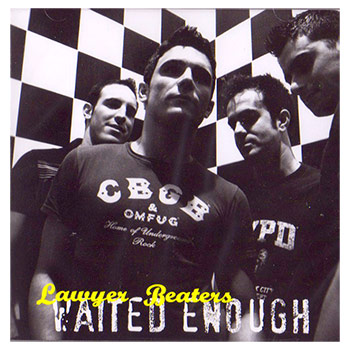 Lawyer Beaters - Waited Enough - CDs