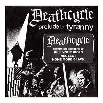 Deathcycle - Prelude to Tyranny - CDs