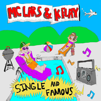 MC Lars & K Flay - Single and Famous - CDs