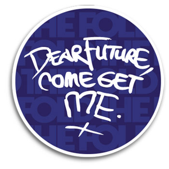 The Fold - Dear Future Come Get Me Sticker - Accessories