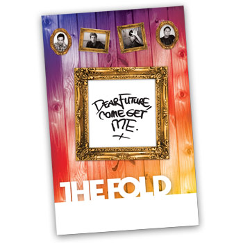 The Fold - Dear Future Come Get Me 11x17 Poster - Accessories