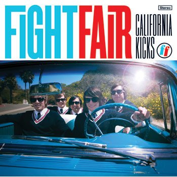Fight Fair - California Kicks - CDs