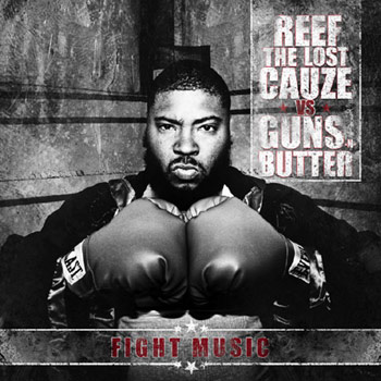 Reef The Lost Cauze - Fight Music - CDs