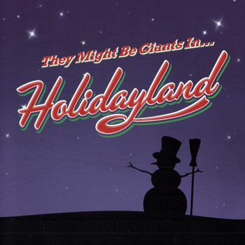 They Might Be Giants - Holidayland EP - Music Downloads
