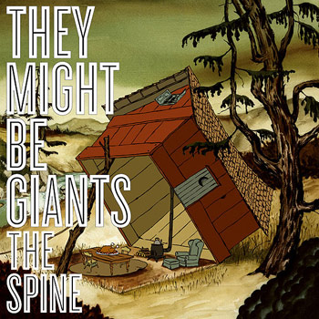 They Might Be Giants - The Spine - Music Downloads