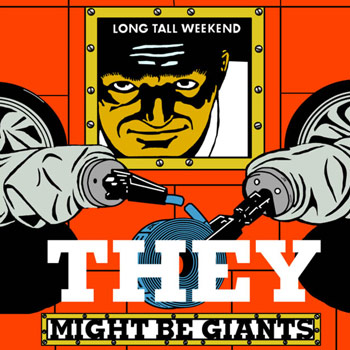 They Might Be Giants - Long Tall Weekend - Music Downloads