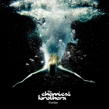 The Chemical Brothers - Further (Standard Edition) - Music Downloads
