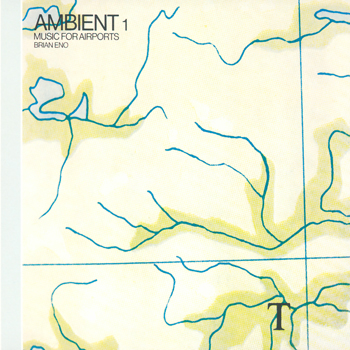 Brian Eno - Ambient 1: Music For Airports - Music Downloads