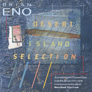 Brian Eno - Desert Island Selection - Music Downloads