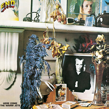 Brian Eno - Here Comes the Warm Jets - Music Downloads