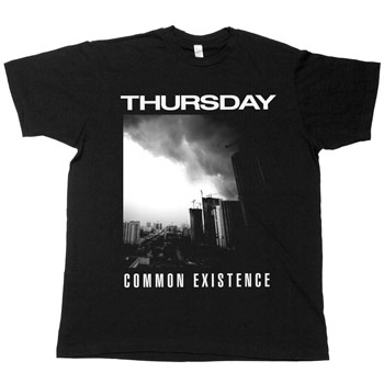 Thursday - Common Existence - T-shirts