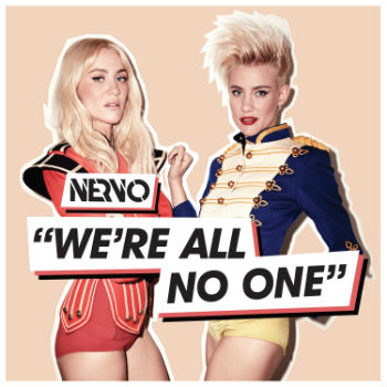 NERVO - We're All No One - Music Downloads