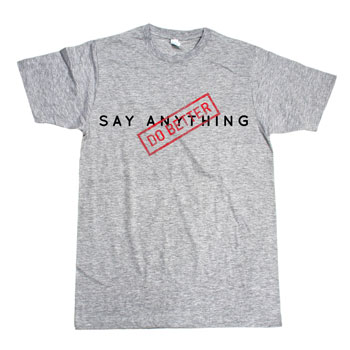 Say Anything - Do Better on Grey - T-shirts