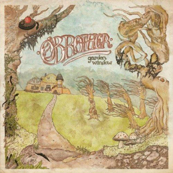 O Brother - Garden Window - CDs