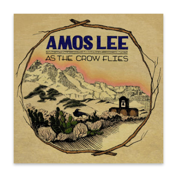Amos Lee - As The Crow Flies - Posters