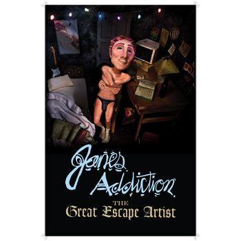 Jane's Addiction - The Great Escape Artist - Posters