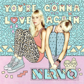 NERVO - You're Gonna Love Again 2x12 - Vinyl