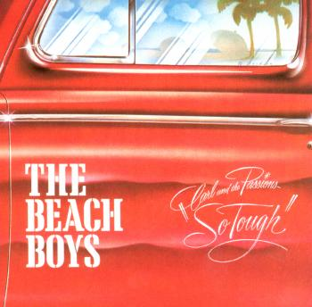 The Beach Boys - Carl And The Passions - So Tough/Holland - Music Downloads