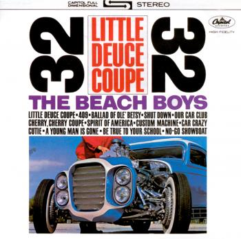 The Beach Boys - Little Deuce Coupe/All Summer Long - Music Downloads