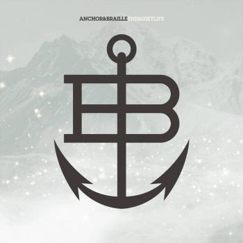 Anchor & Braille - The Quiet Life Vinyl - Vinyl
