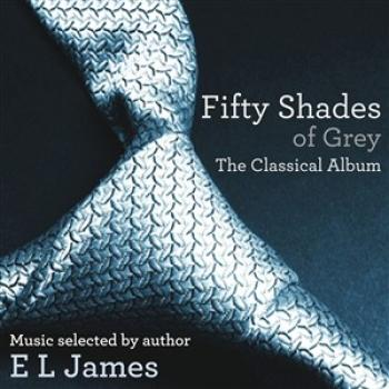 Various Artists - Fifty Shades of Grey: The Classical Album - CDs