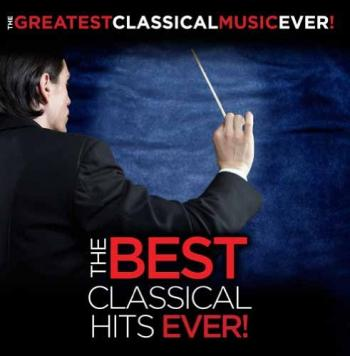 Various Artists - The Best Classical Hits Ever! - CDs