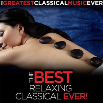 Various Artists - The Best Relaxing Classical Ever! - CDs