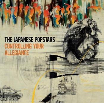 Japanese Popstars - Controlling Your Allegiance - CDs