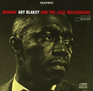 Art Blakey And The Jazz Messengers - Moanin' (The Rudy Van Gelder Edition) - CDs