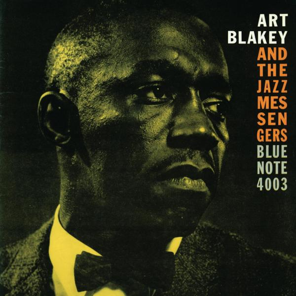 Art Blakey And The Jazz Messengers - Moanin' (The Rudy Van Gelder Edition) - Music Downloads