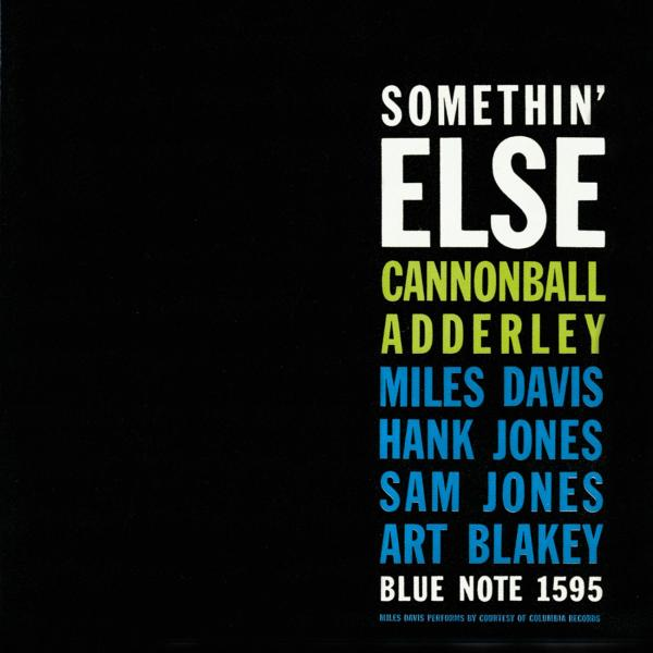 Cannonball Adderley - Somethin' Else (Rudy Van Gelder Edition) - Music Downloads