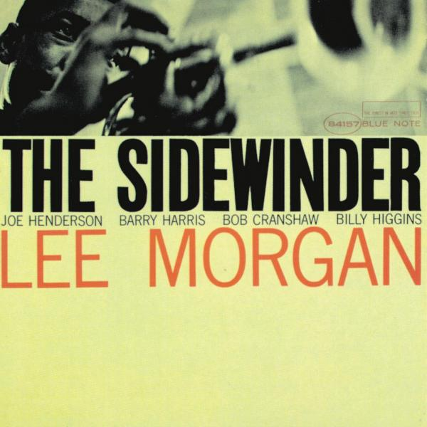 Lee Morgan - The Sidewinder (The Rudy Van Gelder Edition) - Music Downloads