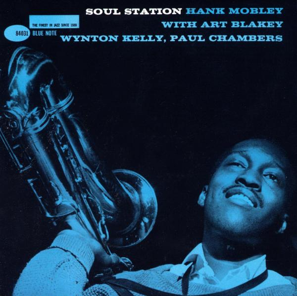 Hank Mobley - Soul Station (The Rudy Van Gelder Edition) - Music Downloads
