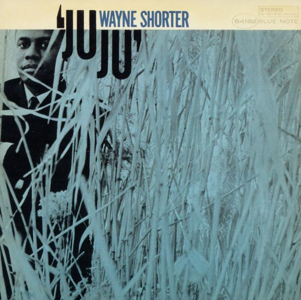 Wayne Shorter - JuJu - Music Downloads