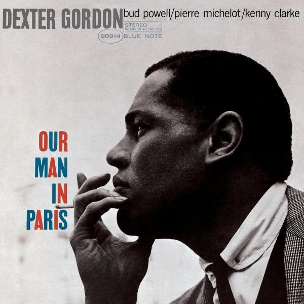 Dexter Gordon - Our Man In Paris (Rudy Van Gelder Edition) - Music Downloads