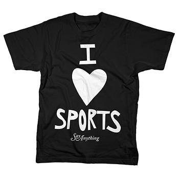 Say Anything - I Love Sports - T-shirts