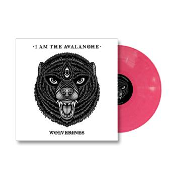 I Am The Avalanche - Wolverines Opaque Pink Vinyl - Vinyl
