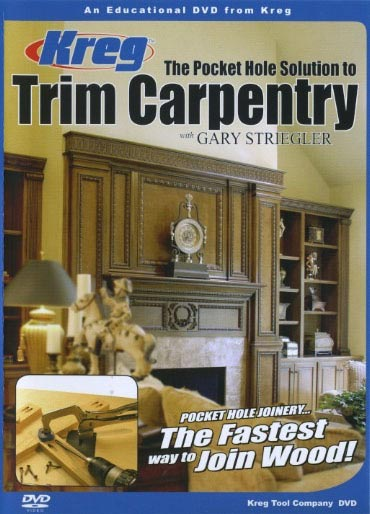 The Pocket Hole Solution to Trim Carpentry - Downloadable Video